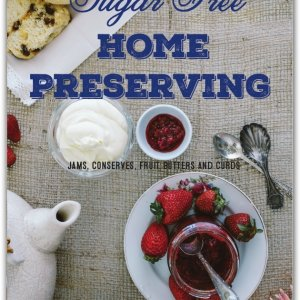 www.highlifemagazine.net - Highlife Magazine - Sugar Free Home Preserving